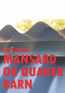 Retroseal MANSARD OR QUAKER BARN SEAL
